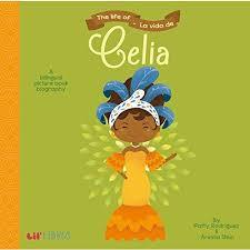 The Life of / la Vida de Celia book
