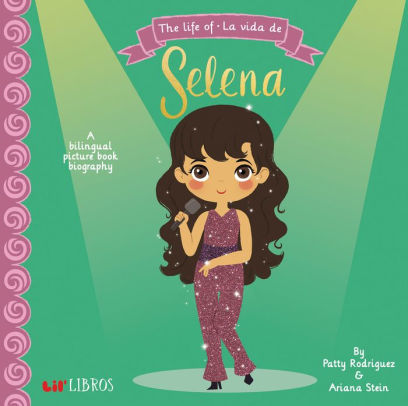 The Life of/ La Vida De Selena book