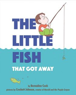 The Little Fish That Got Away book