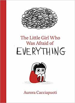 The Little Girl Who Was Afraid of Everything book