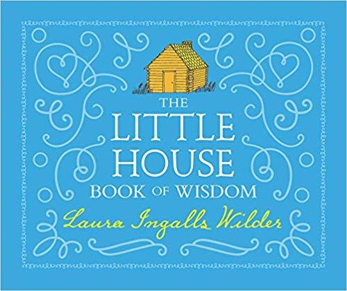 The Little House Book of Wisdom book
