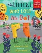 The Little I Who Lost His Dot book