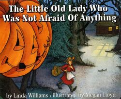 The Little Old Lady Who Was Not Afraid of Anything book