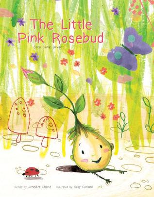 The Little Pink Rosebud book