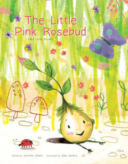 The Little Pink Rosebud book