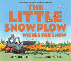 The Little Snowplow Wishes for Snow book