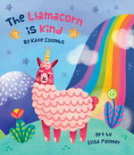The Llamacorn Is Kind book