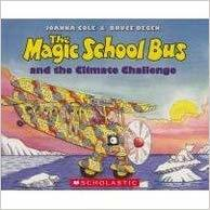 The Magic School Bus And The Climate Challenge book