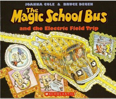 The Magic School Bus And The Electric Field Trip book