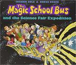The Magic School Bus and the Science Fair Expedition book