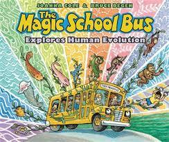 The Magic School Bus Explores Human Evolution book
