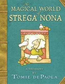 The Magical World of Strega Nona book