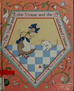 The Maid and the Mouse and the Odd-Shaped House: A Story in Rhyme book