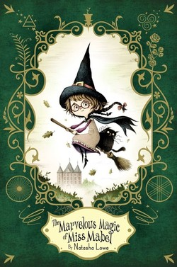 The Marvelous Magic of Miss Mabel book