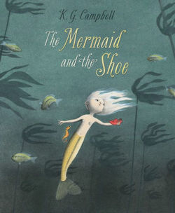 The Mermaid and the Shoe book