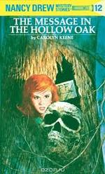 The Message in the Hollow Oak (Nancy Drew Mustery Stories #12). book