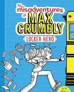 The Misadventures of Max Crumbly 1 book
