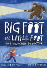 The Monster Detector (Big Foot and Little Foot #2) book