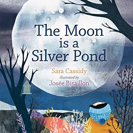 The Moon Is a Silver Pond Book