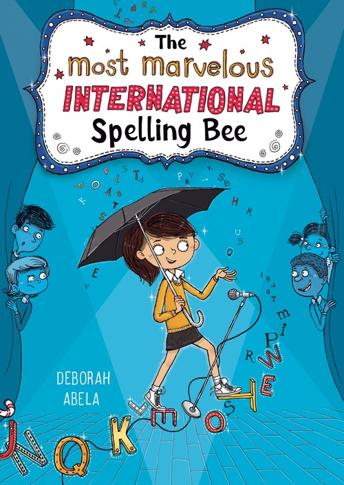 The Most Marvelous International Spelling Bee book