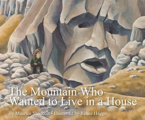 The Mountain Who Wanted to Live in a House book