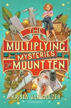 The Multiplying Mysteries of Mount Ten book