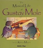 The Musical Life of Gustav Mole book