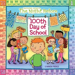 The Night Before the 100th Day of School book