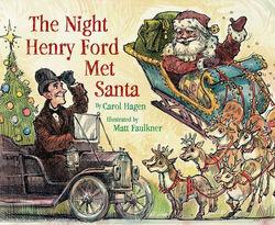 The Night Henry Ford Met Santa book
