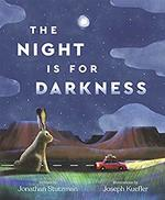 The Night Is for Darkness book
