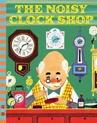 The Noisy Clock Shop book