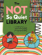 The Not So Quiet Library book