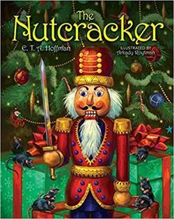 The Nutcracker: The Original Holiday Classic book