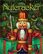 The Nutcracker: The Original Holiday Classic book