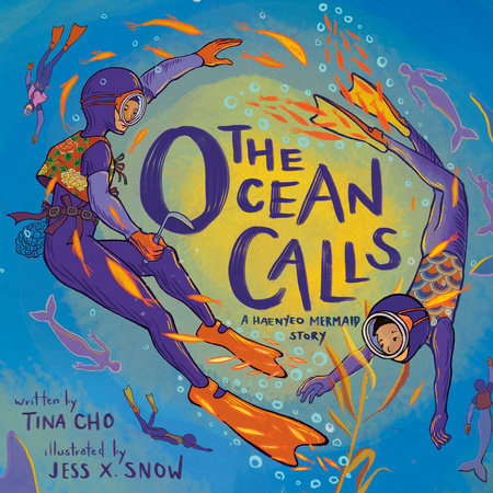The Ocean Calls: A Mermaid Haenyeo Story book