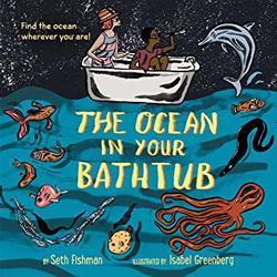 The Ocean in Your Bathtub book