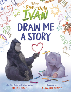 The One and Only Ivan: Draw Me a Story book