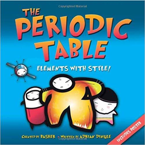 The Periodic Table: Elements with Style! book
