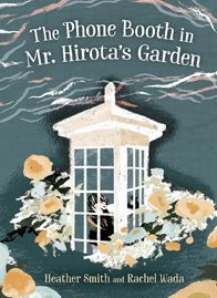 The Phone Booth in Mr. Hirota's Garden book