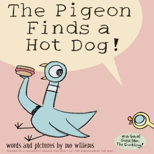 The Pigeon Finds a Hot Dog! book