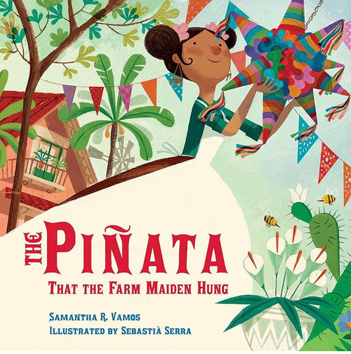 The Piñata That The Farm Maiden Hung Book
