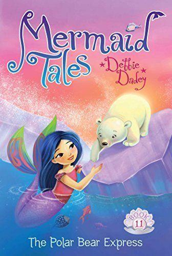 The Polar Bear Express (Mermaid Tales) book