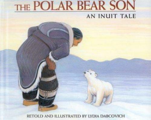 The Polar Bear Son: An Inuit Tale book