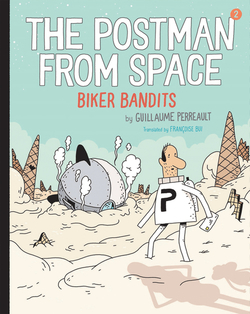 The Postman from Space: Biker Bandits book