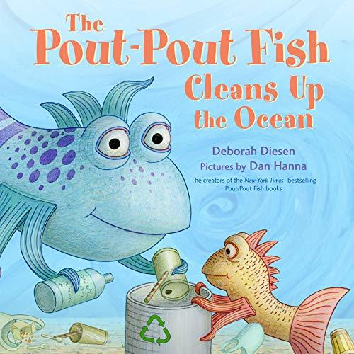 The Pout-Pout Fish Cleans Up the Ocean book
