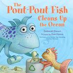 The Pout-Pout Fish Cleans Up the Ocean book