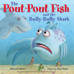 The Pout-Pout Fish and the Bully-Bully Shark book