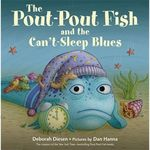 The Pout-Pout Fish and the Can't-Sleep Blues book