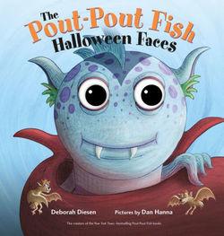 The Pout-Pout Fish Halloween Faces book