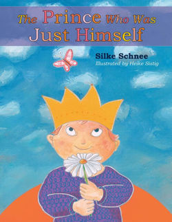 The Prince Who Was Just Himself book